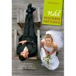 3x Kniha Náš svatební průvodce  - http://www.primazena.cz/souteze-perfect-woman/