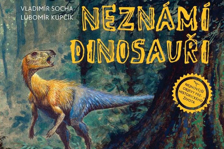 Vyhrajte encyklopedii Neznámí dinosauři! - www.klubknihomolu.cz