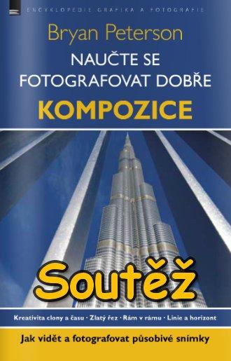 SOUTĚŽ o knihu Naučte se fotografovat dobře - KOMPOZICE - www.Chrudimka.cz