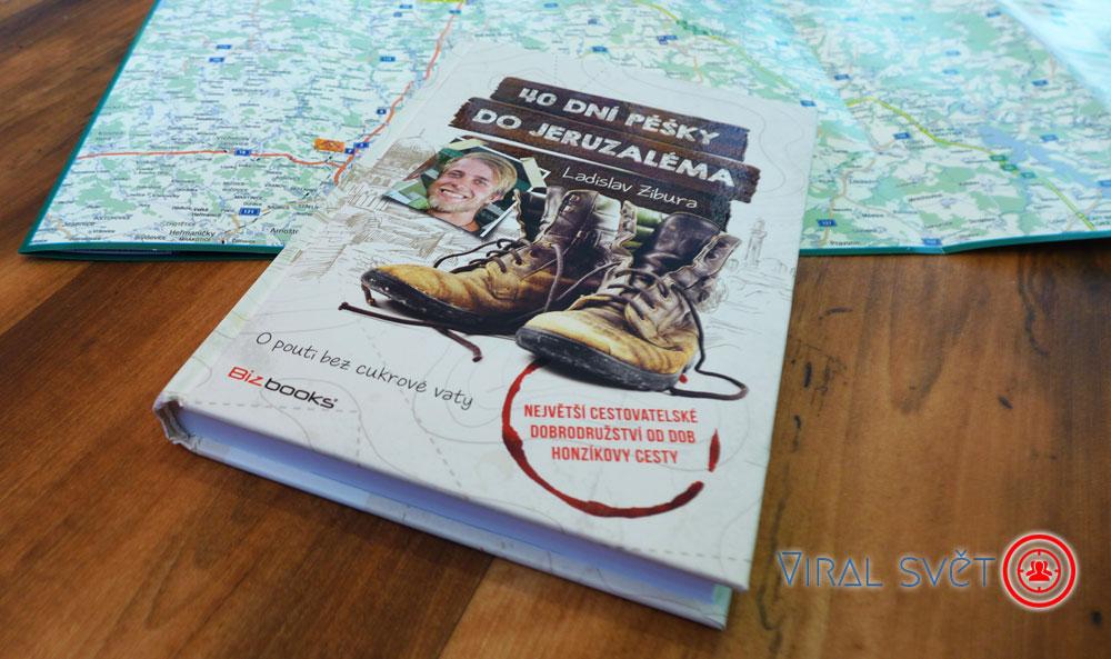 Soutěž o podepsanou knihu Ladislava Zibury 40 dní pěšky do Jeruzaléma! - www.viralsvet.cz/soutez-o-podepsanou-knihu-ladislava-zibury-40-dni-pesky-do-jeruzalema/