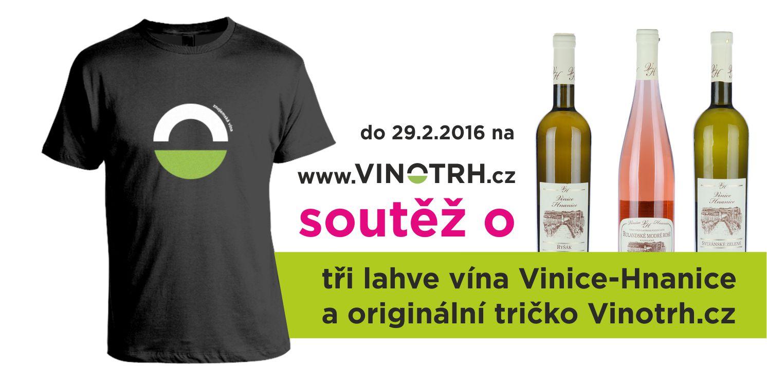 Soutěž o tři lahve vína Vinice-Hnanice a originální tričko Vinotrh.cz - www.vinotrh.cz