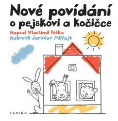 Sout� o knihu Nov� pov�d�n� o pejskovi a ko�i�ce  - www.vaseliteratura.cz
