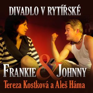 Soutěž o vstupenky do Divadla v Rytířské na představení Frankie&Johnny - www.chytrazena.cz