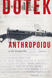 Soutěž o knihu Dotek Anthropoidu  - www.vaseliteratura.cz