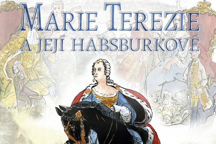 Vyhrajte ilustrovaný život Marie Terezie! - www.klubknihomolu.cz