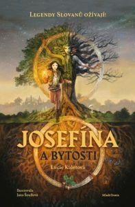 Soutěž o knihu Josefína a bytosti - www.vaseliteratura.cz