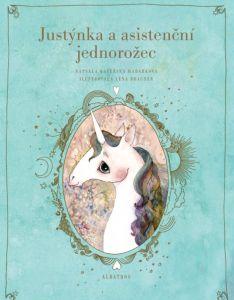Soutěž o knihu Justýnka a asistenční jednorožec  - www.vaseliteratura.cz