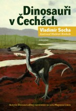 Soutěž o knihu Dinosauři v Čechách - www.vaseliteratura.cz