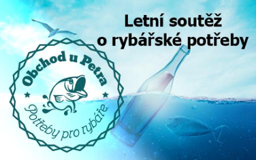 Letní soutěž o rybářské potřeby - www.obchodupetra.cz
