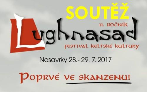 SOUTĚŽ o vstupenky na festival keltské kultury LUGHNASAD do Nasavrk - www.chrudimka.cz