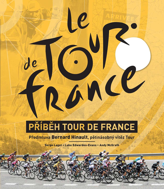 Soutěž o 2 knihy Příběh Tour de France - www.vaseliteratura.cz