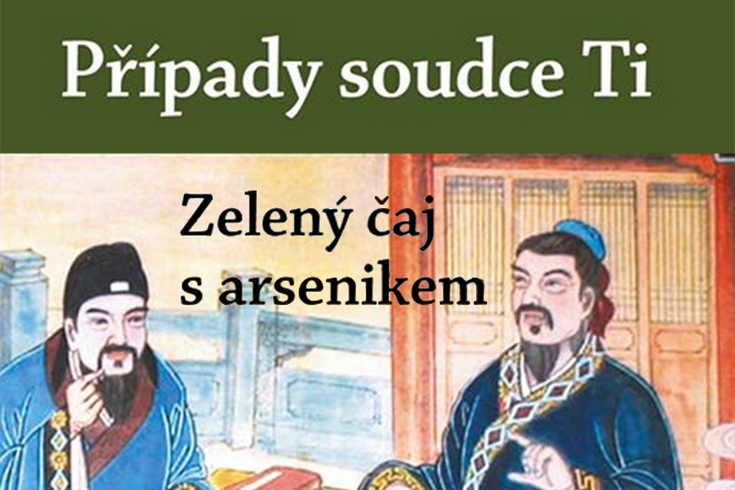 Vyhrajte knihu Případy soudce Ti: Zelený čaj s arsenikem - www.klubknihomolu.cz