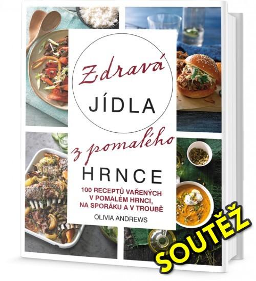 SOUTĚŽ o kuchařku Zdravá jídla z pomalého hrnce - www.chrudimka.cz