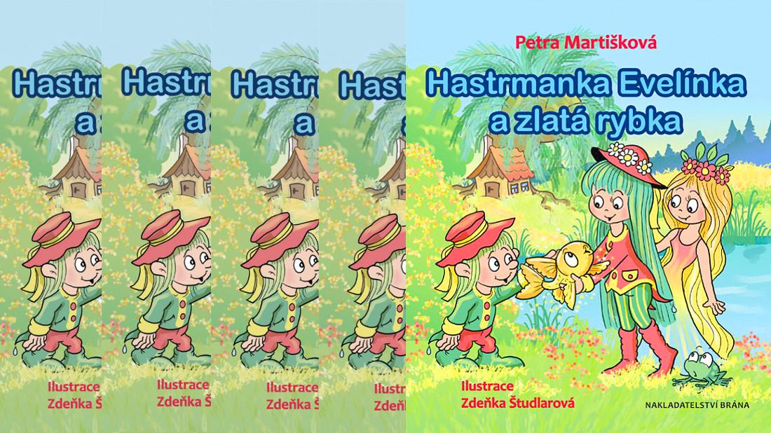Soutěžíme o pohádkovou knihu Hastrmanka Evelínka a zlatá rybka - www.femina.cz