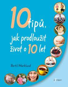 Soutěž o knižní novinku 10 tipů jak prodloužit život o 10 let - www.chytrazena.cz