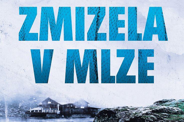 Vyhrajte tři knihy Zmizela v mlze - www.klubknihomolu.cz