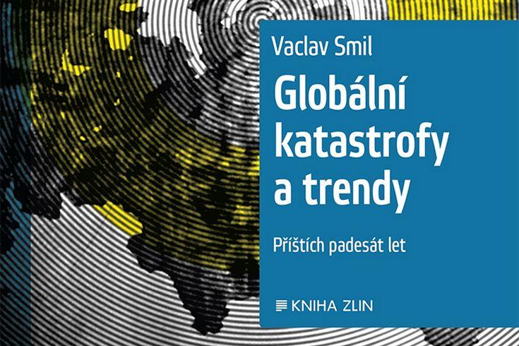 Vyhrajte tři knihy Globální katastrofy a trendy - www.klubknihomolu.cz