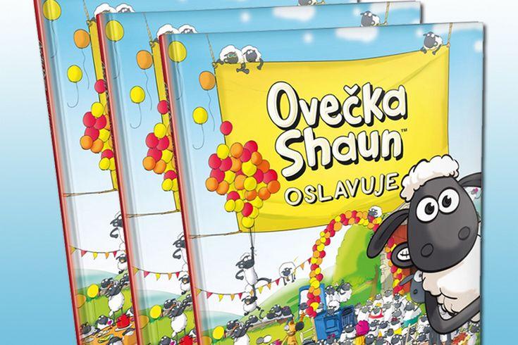 Vyhrajte tři knihy Ovečka Shaun oslavuje - www.klubknihomolu.cz
