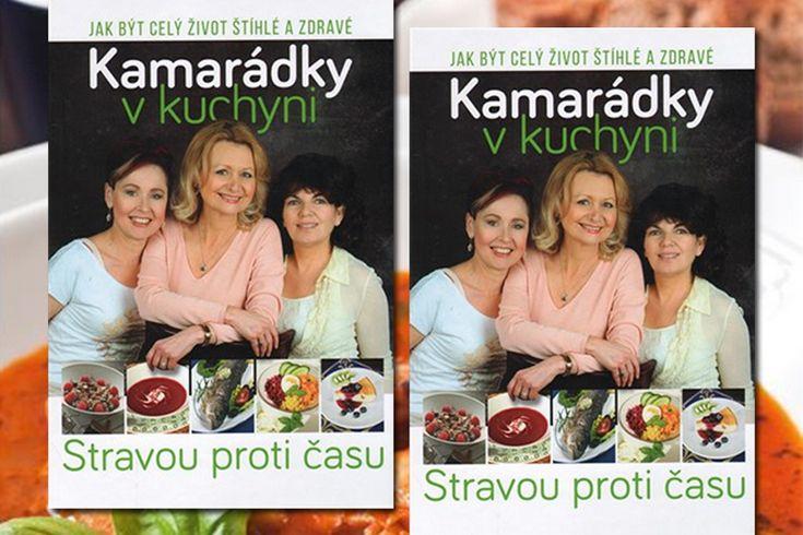 Vyhrajte dvě kuchařky Kamarádky v kuchyni - www.klubknihomolu.cz