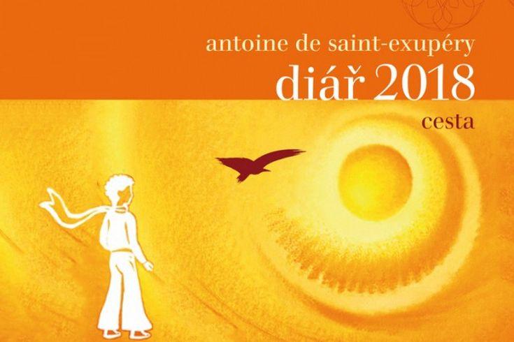 Vyhrajte tři Diáře 2018 s citáty Antoina de Saint-Exupéryho - www.klubknihomolu.cz