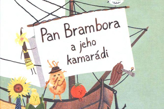 Vyhrajte tři dětské knihy Pan Brambora a jeho kamarádi - www.klubknihomolu.cz