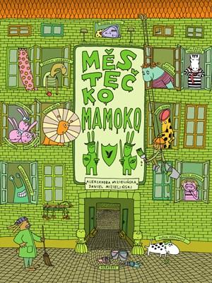 Soutěž o knihu Městečko Mamoko - www.vaseliteratura.cz