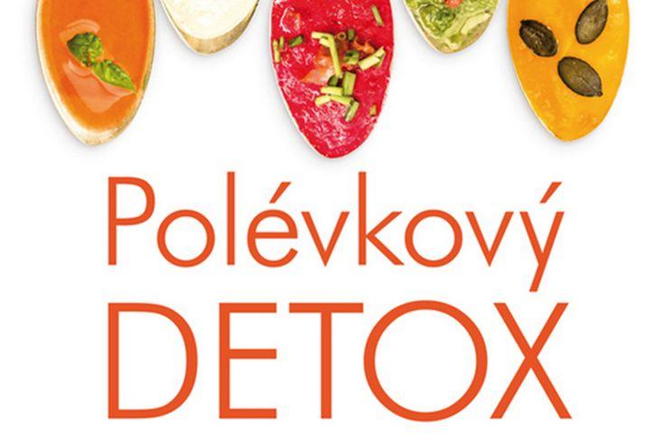 Vyhrajte dvě knihy Polévkový detox - www.klubknihomolu.cz