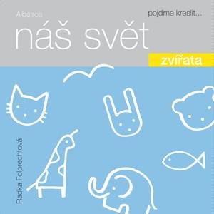 Soutěž o sadu 3 knih Náš svět: Zvířata Země a Hračky - www.vaseliteratura.cz