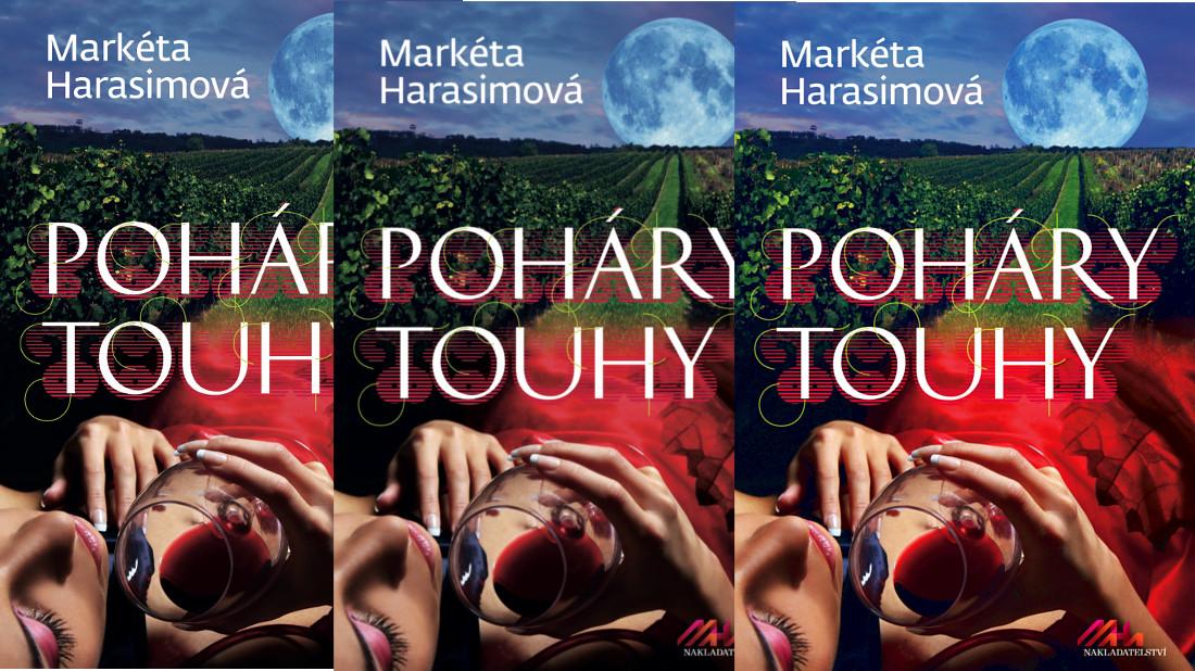 Soutěžíme o napínavý erotický román Markéty Harasimové Poháry touhy - www.femina.cz
