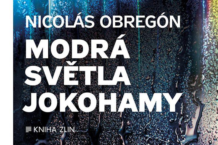 Vyhrajte tři thrillery Modrá světla Jokohamy - www.klubknihomolu.cz