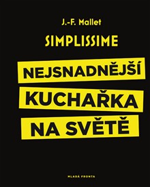 Soutěž o knihu Simplissime - Nejsnadnější kuchařka na světě - www.vaseliteratura.cz