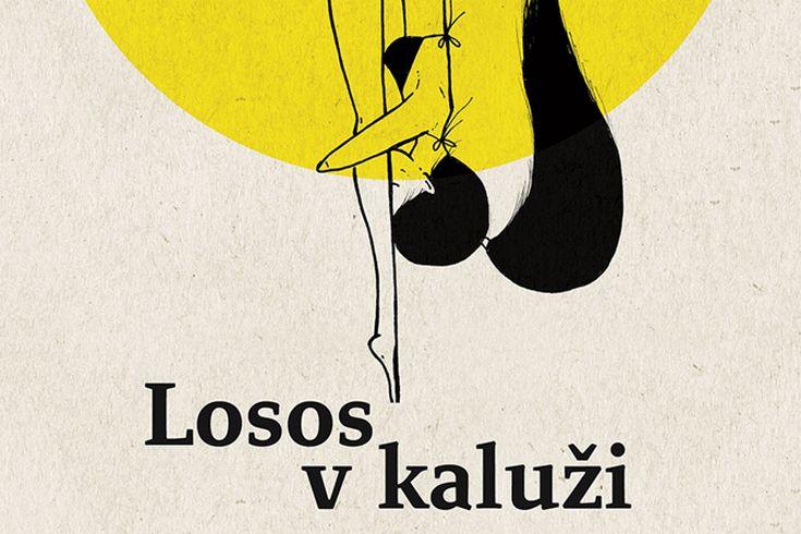Vyhrajte tři knihy Losos v kaluži - www.klubknihomolu.cz