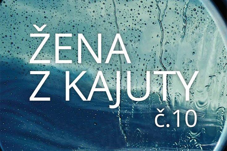 Vyhrajte tři stažení thrilleru Žena z kajuty č. 10 - www.klubknihomolu.cz