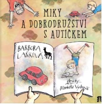 Soutěž o knihu Miky a dobrodružství s autíčkem - www.vaseliteratura.cz