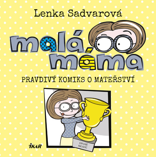 Soutěž o knihu Malá máma - www.vaseliteratura.cz