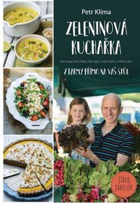 Zeleninová kuchařka z farmy přímo na váš stůl - www.dokonalazena.cz