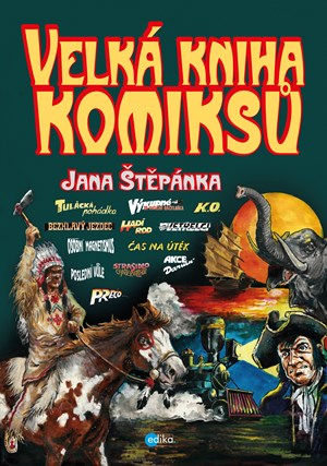 Soutěž o knihu Velká kniha komiksů Jana Štěpánka  - www.vaseliteratura.cz