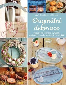Soutěž o knihu Originální dekorace - www.vaseliteratura.cz