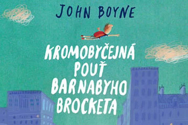 Vyhrajte tři dětské knihy Kromobyčejná pouť Barnabyho Brocketa - www.klubknihomolu.cz