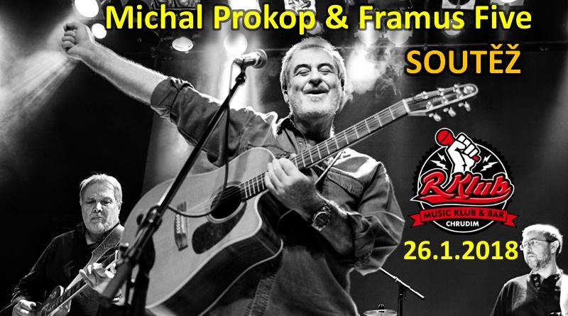 SOUTĚŽ o vstupenky na Michala PROKOPA & Framus Five do R klubu Chrudim - www.chrudimka.cz