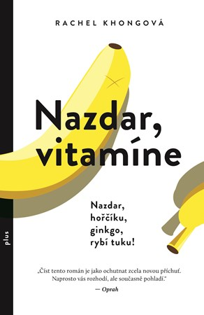 Nazdar vitamíne… román o životě v soutěži právě TEĎ - www.dokonalazena.cz