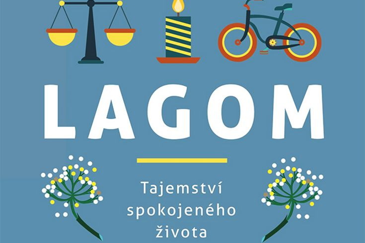 Vyhrajte tři knihy Lagom  tajemství spokojeného života - www.klubknihomolu.cz