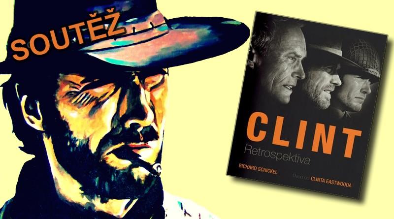 SOUTĚŽ o knihu Clint  Retrospektiva - www.chrudimka.cz