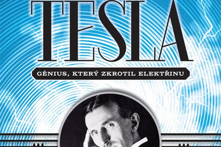Vyhrajte dvě biografie Tesla: Génius který zkrotil elektřinu - www.klubknihomolu.cz