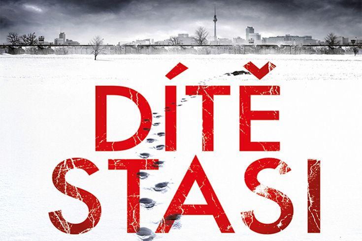 Vyhrajte tři krimi knihy Dítě Stasi - www.klubknihomolu.cz