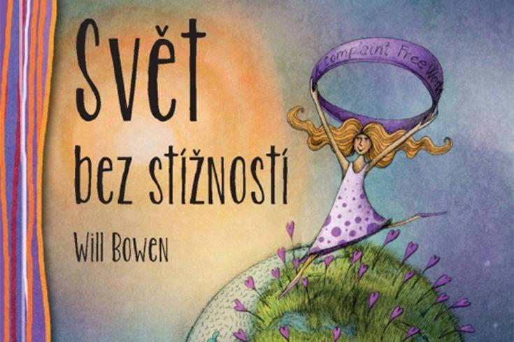 Vyhrajte dvě knihy Svět bez stížností - www.klubknihomolu.cz