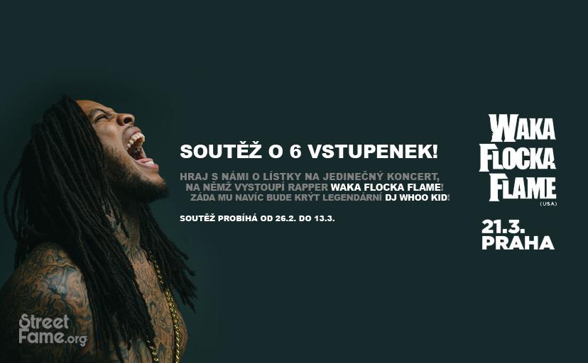 Soutěž o 6 vstupenek na ojedinělý pražský koncert amerického umělce jménem Waka Flocka Flame! - www.streetfame.org