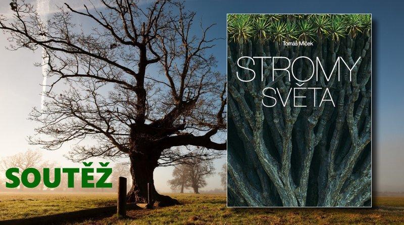 SOUTĚŽ o fotografickou knihu STROMY SVĚTA - www.chrudimka.cz