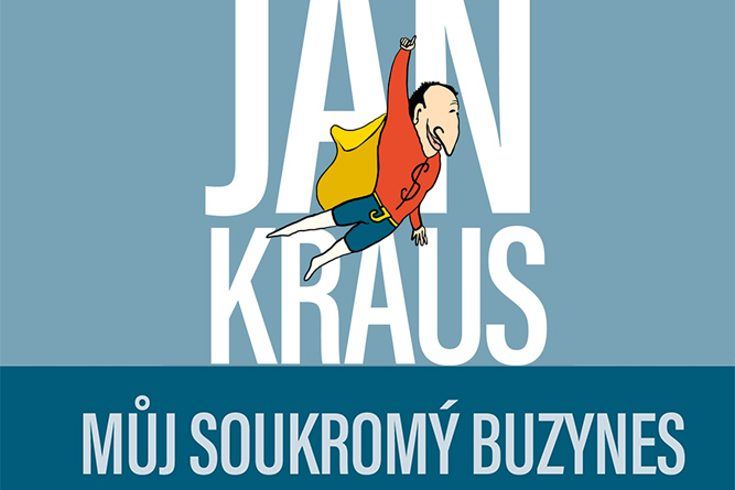 Vyhrajte tři osobní zpovědi Jan Kraus: Můj soukromý buzynes - www.klubknihomolu.cz
