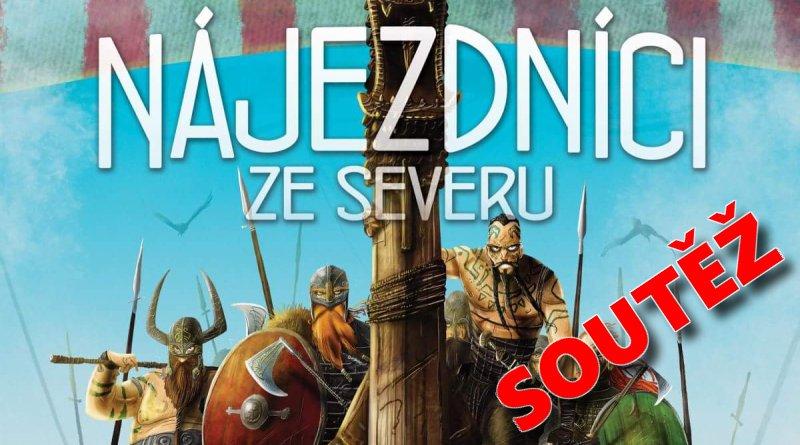SOUTĚŽ o deskovou hru Nájezdníci ze severu - www.chrudimka.cz